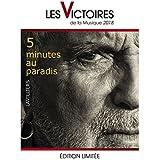 5 Minutes au Paradis (Edition Victoires de la Musique 2018 sous fourreau)