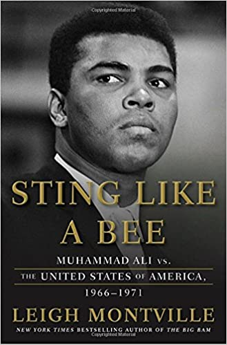 Sting Like a Bee: Muhammad Ali vs. the United States of America, 1966-1971