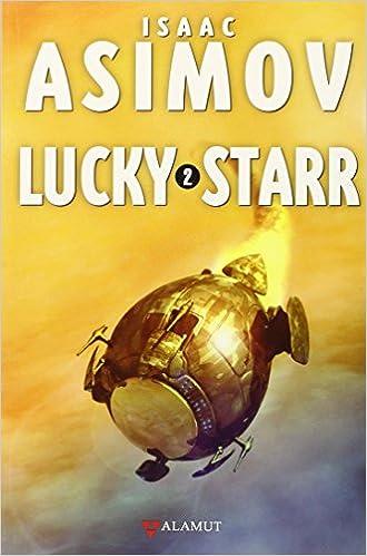 Descarga gratuita de libros electrónicos en línea Lucky Starr 2 (Alamut Serie Fantástica) en español PDF ePub MOBI
