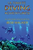 img - for Ultimate Diving Adventures book / textbook / text book