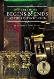 img - for Everything Begins and Ends at the Kentucky Club book / textbook / text book