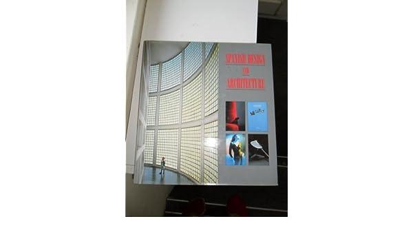 Spanish Design & Architecture: Emma Dent Coad: 9780847811731: Amazon.com: Books