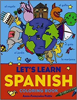 Let\'s Learn Spanish Coloring Book (Let\'s Learn Coloring ...