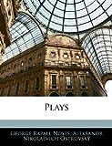 Plays, George Rapall Noyes and Aleksandr Nikolaevich Ostrovsky, 1144626404