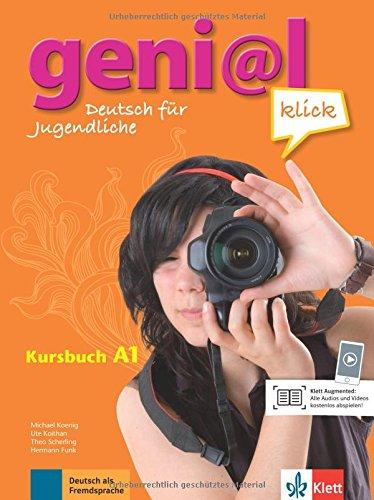 geni@l klick A1: Deutsch für Jugendliche. Kursbuch mit 2 Audio-CDs