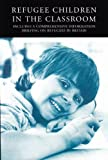 img - for Refugee Children in the Classroom: A Handbook for Teachers book / textbook / text book