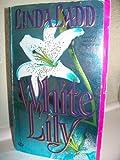 White Lily, Linda Ladd, 0451403630