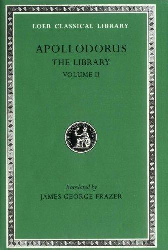 Apollodorus: The Library, Vol. 2: Book 3.10-16