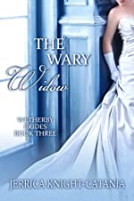 The Wary Widow (The Wetherby Brides, Book 3)