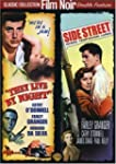 They Live by Night/ Side Street (Sous...
