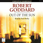 Out of the Sun | Robert Goddard
