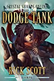 Dodge Tank: A LitRPG Fantasy Sci-fi (Crystal Shards Online Book 1)