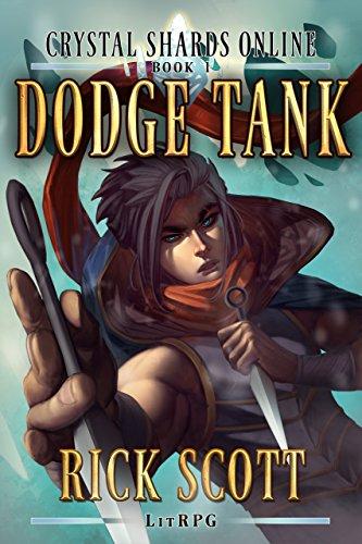 Dakota Crystal - Dodge Tank: A LitRPG Fantasy Sci-fi (Crystal Shards Online Book 1)