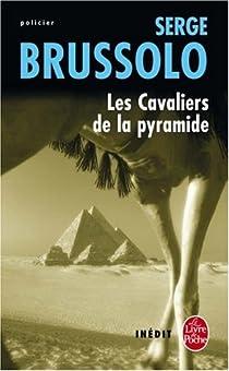 Les cavaliers de la pyramide par Brussolo