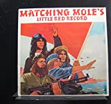 Matching Mole - Matching Mole's Little Red Record - Lp Vinyl Record