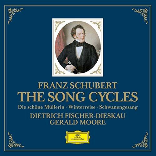 (Schubert: The Song Cycles - Die Schone Mullerin, Winterreise, Schwanengesang)