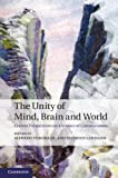 The Unity of Mind, Brain and World: Current Perspectives on a Science of Consciousness, , 1107617294
