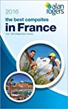Alan Rogers - The Best Campsites in France 2016 (2015-12-10)