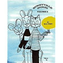 Sunnyville Stories Volume 3