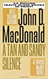 A Tan and Sandy Silence (Travis McGee Mysteries)