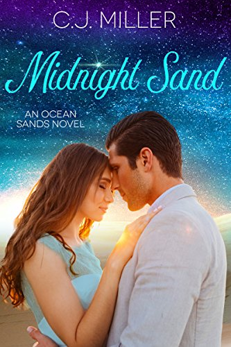 Midnight Sand - Midnight Sand: A Billionaire and Baby Romance (Ocean Sands Series Book 3)