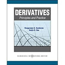 Derivatives: Principles and Practice