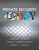 Private Security Today 1st Edition