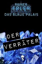 Das Blaue Palais 2: Der Verräter