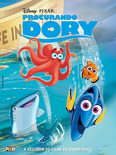Procurando Dory. A História do Filme em Quadrinhos