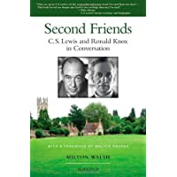 Second Friends: C.S. Lewis and Ronald Knox in Conversation