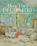 img - for How They Decorated: Inspiration from Great Women of the Twentieth Century book / textbook / text book