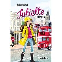 Juliette à Londres (French Edition)