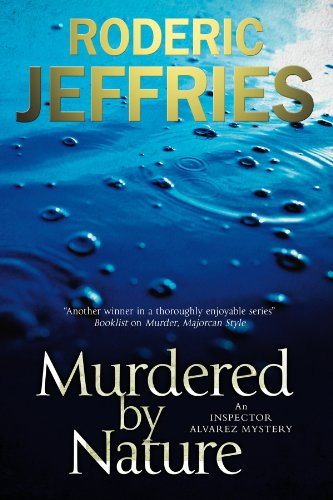Murdered by Nature (The Inspector Alvarez Mysteries Book 36)