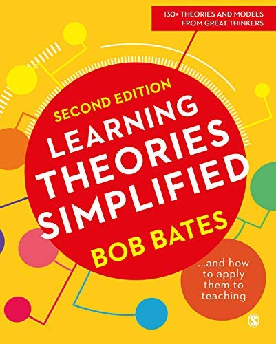 Learning Theories Simplified: ...and how to apply them to teaching (English Edition)