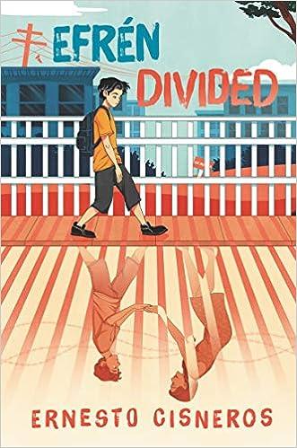 Efrén Divided: Cisneros, Ernesto: 9780062881687: Amazon.com: Books