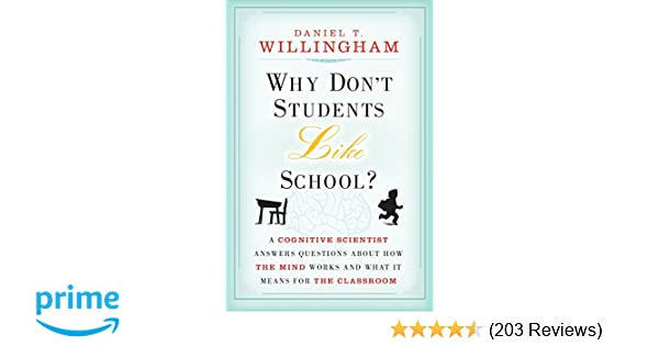 Why Don't Students Like School?: A Cognitive Scientist Answers
