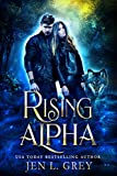Rising Alpha (The Fated Mates Series Book 1)