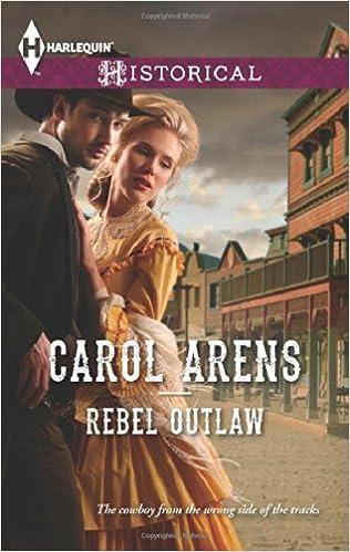 Rebel Outlaw (Harlequin Historical)