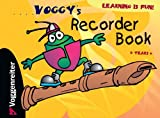 Voggy's Recorder Book, Martina Holtz, 3802404645