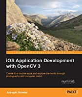 iOS Application Development with OpenCV 3 Front Cover