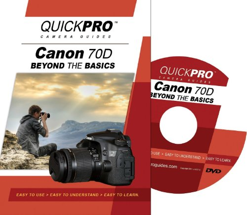 Guides Camera Quickpro - Canon 70D Beyond the Basics DVD by QuickPro Camera Guides