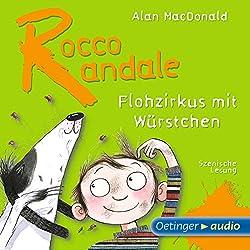 Flohzirkus mit Würstchen (Rocco Randale 2)