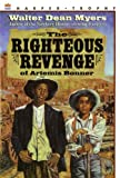 The Righteous Revenge of Artemis Bonner, Walter Dean Myers, 0785756094