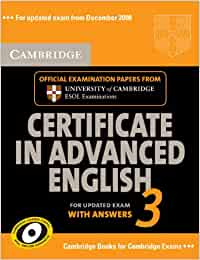 Cambridge Certificate in Advanced English 3 for Updated