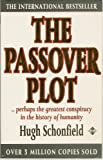 The Passover Plot, Hugh J. Schonfield, 0906540720