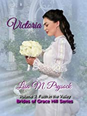 Victoria: Finding Faith (Brides of Grace Hill Book 3)
