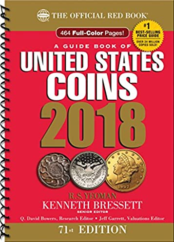 a guide book of united states coins 2018 the official red booka guide book of united states coins 2018 the official red book, spiral 71st edition