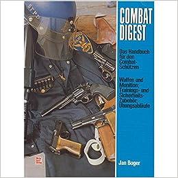 Damm IPSC Dynamischer Schießsport mit Kurzwaffe Flinte und Büchse Handbuch