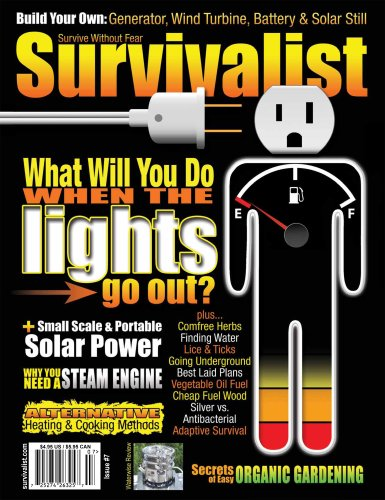 Survivalist Magazine Issue #7 - Survival Energy