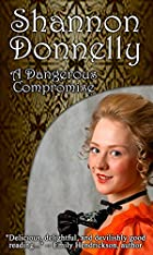 A Much Compromised Lady (The Compromise Series Book 3)